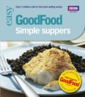 Good Food : Simple Suppers - Book