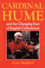 Cardinal Hume and the Changing Face of English Catholicism - eBook