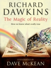 The Magic of Reality : How we know what's really true - Book
