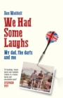 We Had Some Laughs - Book