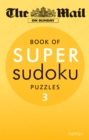 The Mail on Sunday: Super Sudoku 3 - Book
