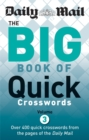 Daily Mail: Big Book of Quick Crosswords 3 - Book