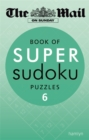 The Mail on Sunday: Super Sudoku 6 - Book