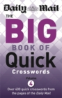 The Daily Mail Big Book of Quick Crosswords 4 - Book
