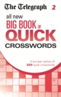 Telegraph All New Big Book of Quick Crosswords 2 : 2 - Book