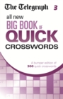 The Telegraph All New Big Book of Quick Crosswords 3 - Book