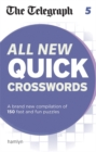 The Telegraph All New Quick Crosswords : 5 - Book