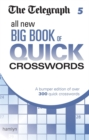 The Telegraph: All New Big Book of Quick Crosswords 5 - Book