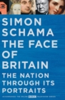 The Face of Britain : The Nation Through its Portraits - Book