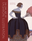 The Fine Art of Fashion Illustration - Book