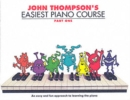 John Thompson's Easiest Piano Course : Part 1 - Revised Edition - Book