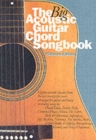 The Big Acoustic Guitar Chord Songbook (Platinum Edition) : Platinum Edition - Book