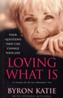 Loving What Is - Book