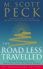 The Road Less Travelled : A New Psychology of Love, Traditional Values and Spiritual Growth - Book
