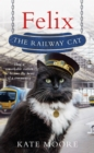 Felix the Railway Cat - Book