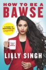How to be a BAWSE : A Guide to Conquering Life - Book