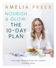 Nourish and Glow: The 10 Day Plan - Book