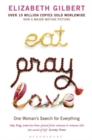 Eat, Pray, Love : One Woman's Search for Everything - Book