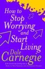 How To Stop Worrying And Start Living - Book
