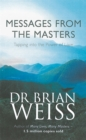 Messages From The Masters : Tapping into the power of love - Book