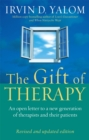 The Gift Of Therapy : An open letter to a new generation of therapists and their patients - Book