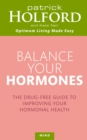 Balance Your Hormones : The Simple Drug-Free Way to Solve Women's Health Problems - Book