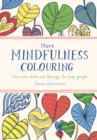 More Mindfulness Colouring : More Anti-Stress Art Therapy for Busy People - Book