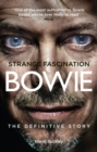 Strange Fascination : David Bowie: The Definitive Story - Book