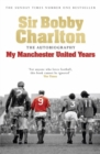 My Manchester United Years : The Autobiography - Book