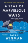 A Year of Marvellous Ways : The Richard and Judy Bestseller - Book