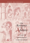 The Romance of Adultery : Queenship and Sexual Transgression in Old French Literature - eBook
