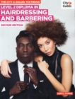 The City & Guilds Textbook : NVQ Diploma in Hairdressing and Barbering Level 2 - Book