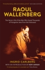 Raoul Wallenberg : The Man Who Saved Thousands of Hungarian Jews from the Holocaust - Book
