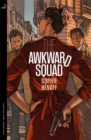 The Awkward Squad - Book