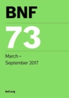 BNF (British National Formulary) March 2017 : No. 73 - Book