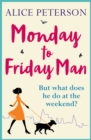 Monday to Friday Man - eBook