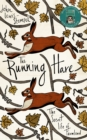 The Running Hare : The Secret Life of Farmland - Book
