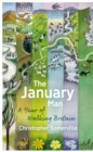 The January Man : A Year of Walking Britain - Book