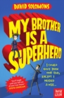 My Brother is a Superhero - eBook
