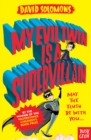 My Evil Twin Is a Supervillain - eBook