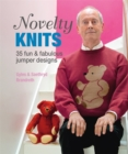 Novelty Knits: 35 fun & fabulous jumpers - Book