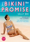 The Bikini Promise: Shape up for summer -100 deliciously healthy recipes - Book
