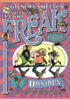 The Freak Brothers Omnibus : Every Freak Brothers Story Rolled into One Bumper Package - Book