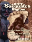 Best of Sasquatch Bigfoot : The Latest Scientific Developments Plus All of on the Track of the Sasquatch and Encounters with Bigfoot - Book