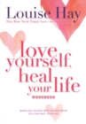 Love Yourself, Heal Your Life Workbook - Book