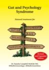 Gut and Psychology Syndrome : Natural Treatment for Autism, ADD/ADHD, Dyslexia, Dyspraxia, Depression, Schizophrenia - Book