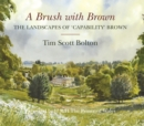 A Brush with Brown : The Landscapes of Capability Brown - Book