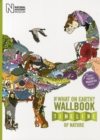 The What on Earth? Wallbook Timeline of Nature : The Astonishing Natural History of the Earth from the Dawn of Life to the Present Day - Book