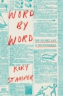Word by Word : The Secret Life of Dictionaries - Book