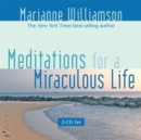 Meditations For A Miraculous Life - Book